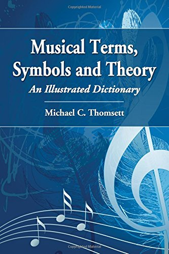 9780786467570: Musical Terms Symbols & Theory