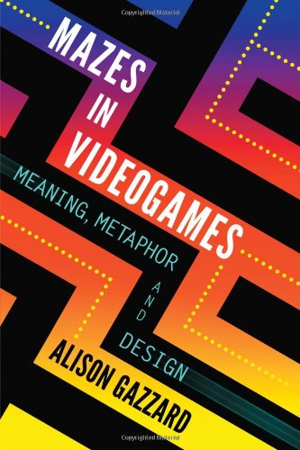 9780786467945: Mazes in Videogames: Meaning, Metaphor and Design