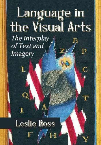9780786467952: Language in the Visual Arts: The Interplay of Text and Imagery