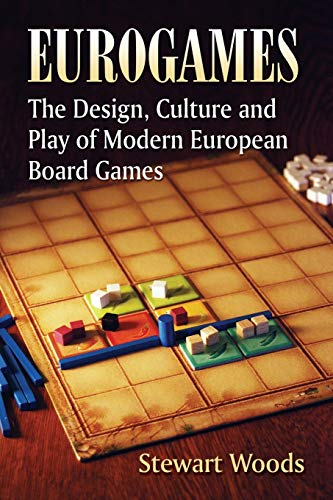 9780786467976: Eurogames: The Design, Culture and Play of Modern European Board Games