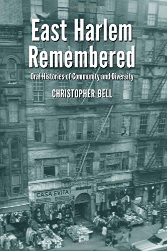 9780786468089: East Harlem Remembered: Oral Histories of Community and Diversity