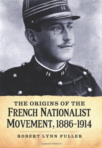 9780786468096: The Origins of the French Nationalist Movement, 1886-1914
