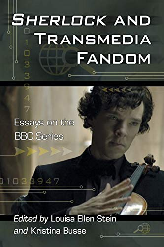 9780786468188: Sherlock and Transmedia Fandom: Essays on the BBC Series