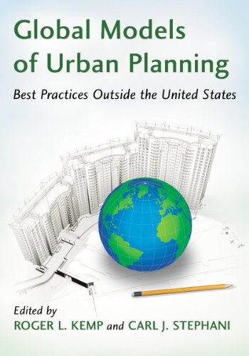 9780786468522: Global Models of Urban Planning: Best Practices Outside the United States