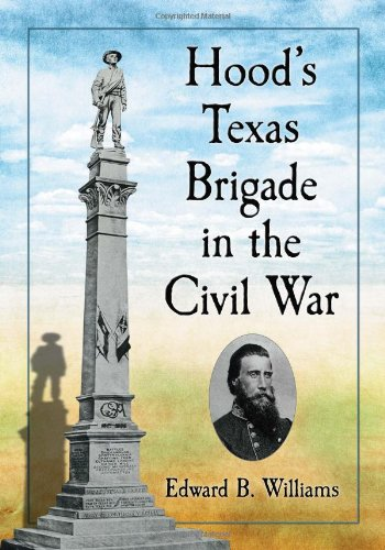 9780786468607: Hood's Texas Brigade in the Civil War