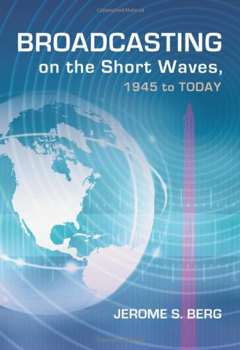 9780786469024: Broadcasting on the Short Waves, 1945 to Today