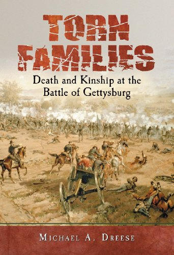 9780786469130: Torn Families: Death and Kinship at the Battle of Gettysburg
