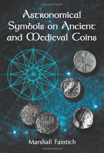 9780786469154: Astronomical Symbols on Ancient and Medieval Coins