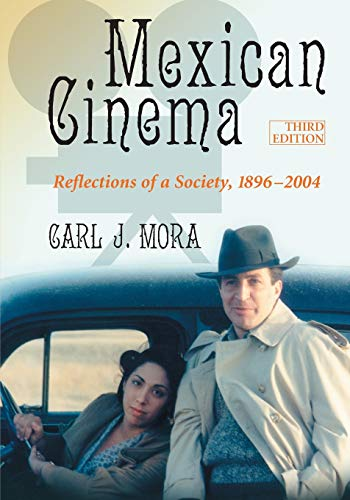 9780786469253: Mexican Cinema: Reflections of a Society, 1896-2004, 3D Ed