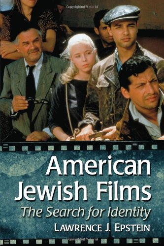 9780786469628: American Jewish Films: The Search for Identity