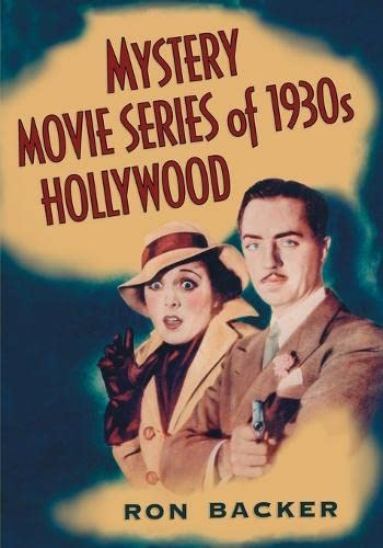 9780786469758: Mystery Movie Series of 1930s Hollywood