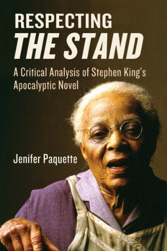Respecting The Stand: A Critical Analysis of Stephen King's Apocalpytic Novel: Jenifer ...