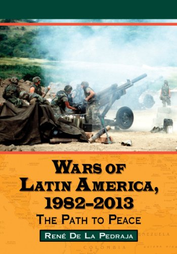 9780786470167: Wars of Latin America, 1982-2013: The Path to Peace