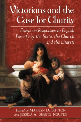 9780786470327: Victorians and the Case for Charity: Essays on Responses to English Poverty by the State, the Church and the Literati