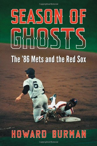 9780786470426: Season of Ghosts: The '86 Mets and the Red Sox