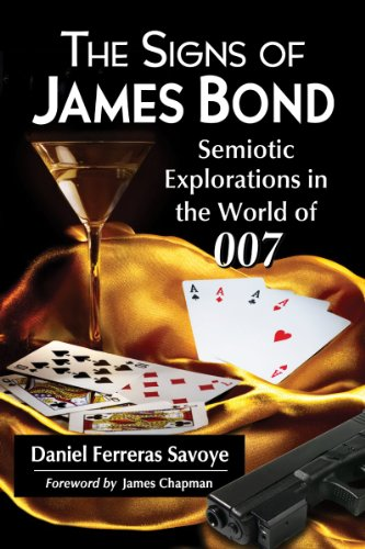 9780786470563: The Signs of James Bond: Semiotic Explorations in the World of 007