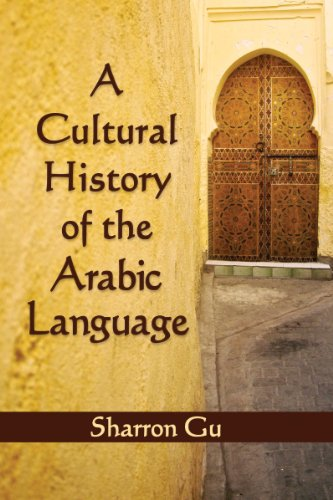 9780786470594: A Cultural History of the Arabic Language