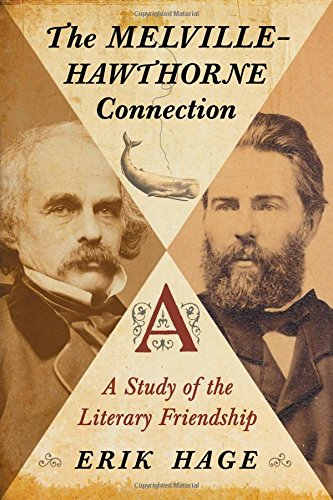 9780786470761: The Melville-Hawthorne Connection: A Study of the Literary Friendship