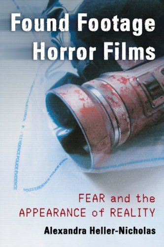 9780786470778: Found Footage Horror Films: Fear and the Appearance of Reality