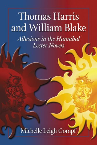 9780786471010: Thomas Harris and William Blake: Allusions in the Hannibal Lecter Novels
