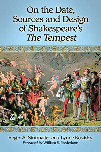 9780786471041: On the Date, Sources and Design of Shakespeares The Tempest