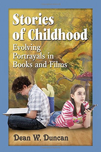 9780786471324: Stories of Childhood: Evolving Portrayals in Books and Films