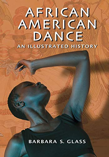 9780786471577: African American Dance: An Illustrated History