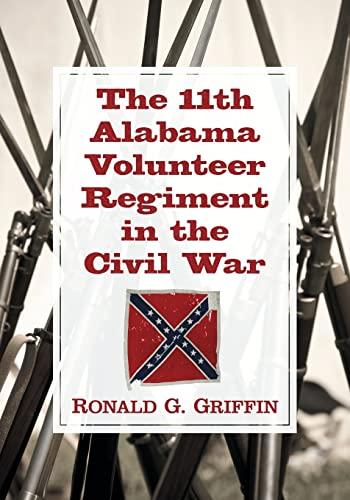 9780786471584: The 11th Alabama Volunteer Regiment in the Civil War