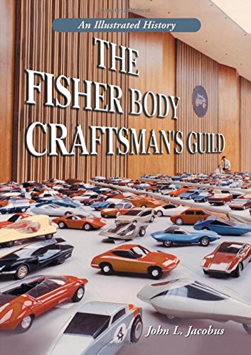 9780786471614: The Fisher Body Craftsmans Guild: An Illustrated History