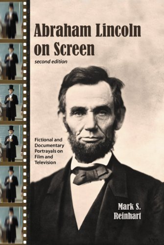 9780786471706: Abraham Lincoln on Screen: Fictional and Documentary Portrayals on Film and Television, 2d ed.