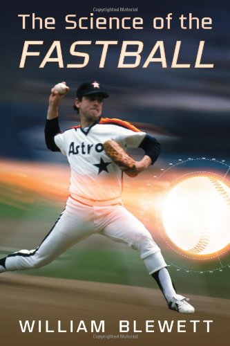 The Science of the Fastball: William Blewett