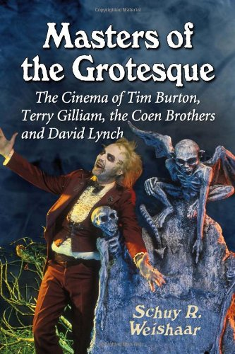 9780786471867: Masters of the Grotesque: The Cinema of Tim Burton, Terry Gilliam, the Coen Brothers and David Lynch