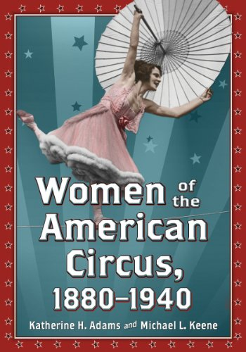 9780786472284: Women of the American Circus, 1880-1940