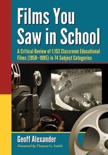 9780786472635: Films You Saw in School: 1,153 Classroom Educational Films, 1958-1985