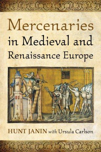 9780786472741: Mercenaries in Medieval and Renaissance Europe