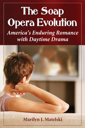 9780786472819: The Soap Opera Evolution: America's Enduring Romance with Daytime Drama