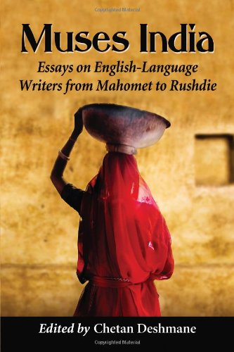 muses india essays on englishlanguage writers from   muses india essays on englishlanguage writers from mahomet  to rushdie