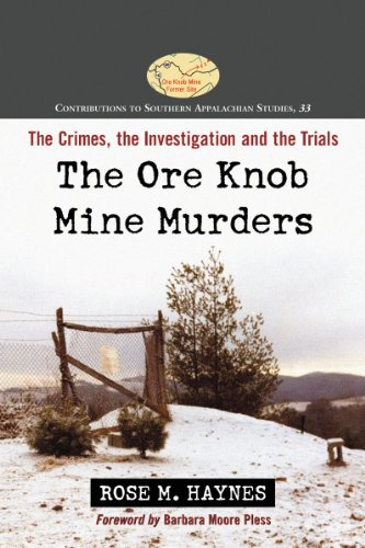 9780786473168: The Ore Knob Mine Murders: The Crimes, the Investigation and the Trials. Contributions to Southern Appalachian Studies