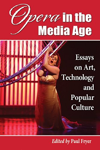 9780786473298: Opera in the Media Age: Essays on Art, Technology and Popular Culture