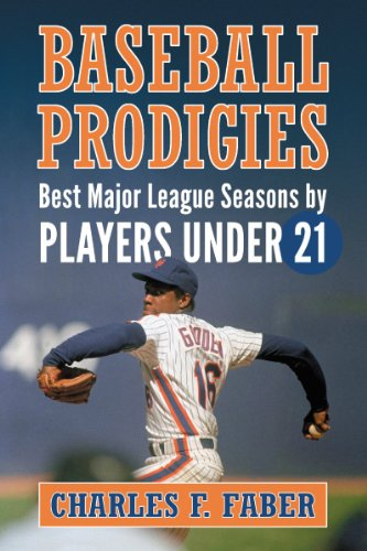 9780786473311: Baseball Prodigies: Best Major League Seasons by Players Under 21