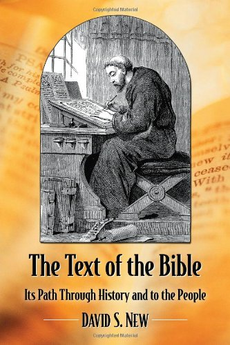 9780786473533: The Text of the Bible: Its Path Through History and to the People