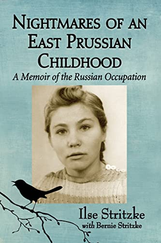 9780786473540: Nightmares of an East Prussian Childhood: A Memoir of the Russian Occupation