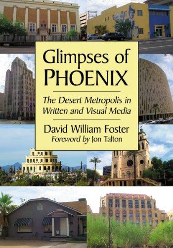 9780786473649: Glimpses of Phoenix: The Desert Metropolis in Written and Visual Media