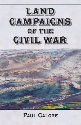 9780786473991: Land Campaigns of the Civil War