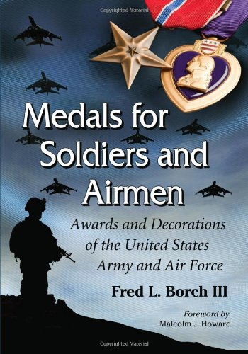 9780786474127: Medals for Soldiers and Airmen: Awards and Decorations of the United States Army and Air Force