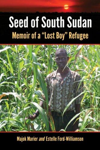 Seed of South Sudan: Memoir of a: Majok Marier, Estelle