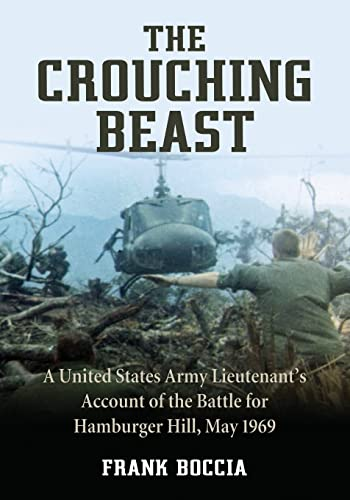 9780786474394: The Crouching Beast: A United States Army Lieutenant's Account of the Battle for Hamburger Hill, May 1969