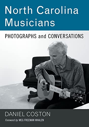 North Carolina Musicians: Photographs and Conversations: Daniel Coston