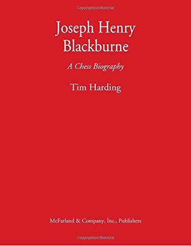 9780786474738: Joseph Henry Blackburne: A Chess Biography