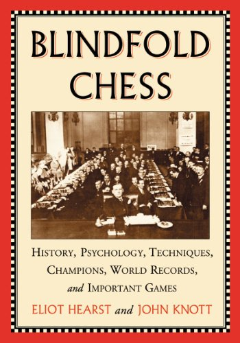 9780786475261: Blindfold Chess: History, Psychology, Techniques, Champions, World Records, and Important Games